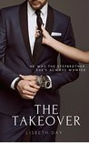 The Takeover by Lisbeth Day