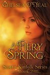 A Fiery Spring (Scott's Kinfolk Saga #2)