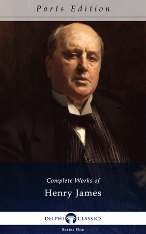 The Portrait of a Lady (The Complete Works of Henry James, Volume 7 of 58)