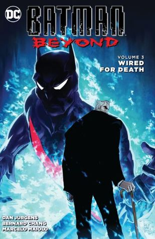 Batman Beyond, Volume 3: Wired for Death