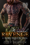 Wicked Revenge by Zoey Derrick