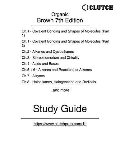 Study Guide for Organic Chemistry, 7th Edition, by Brown