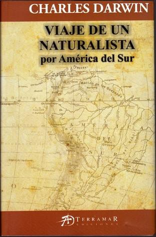 Viaje de un naturalista por América del sur