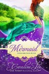 The Mermaid by Caroline Lee