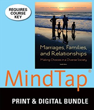 Bundle: Marriages, Families, and Relationships: Making Choices in a Diverse Society, 12th + MindTap Sociology, 1 term (6 months) Printed Access Card