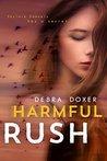 Harmful Rush: A Remedy Stand-Alone Novel