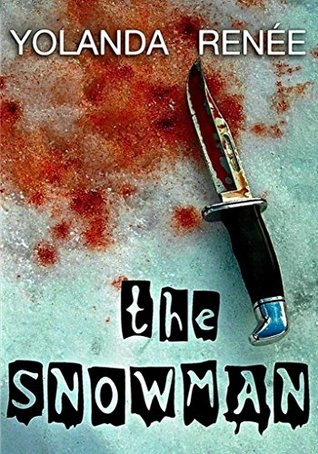 The Snowman by Yolanda Renee