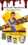 Danni Girl Mysteries The Complete Series by Debra Sue Brice