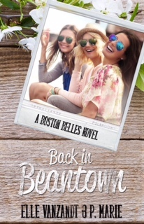 Back In Beantown A Boston Belles Novel
