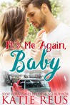 It's Me Again, Baby (O'Connor Family #3)