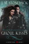 A Ghoul's Kiss (Ghoul Kisses, #1)