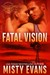 Fatal Vision (SEALs of Shadow Force, #5)