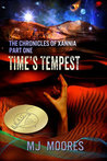 Time's Tempest (The Chronicles of Xannia, #1)