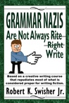Grammar Nazis Are...