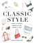Classic Style by Kate Schelter
