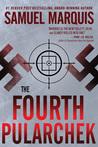The Fourth Pularchek (A Nick Lassiter-Skyler Thriller #3)