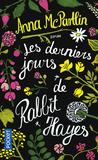Les derniers jours de Rabbit Hayes by Anna McPartlin