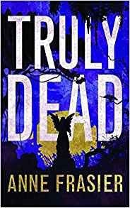 Truly Dead(Elise Sandburg  4)