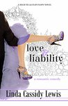 Love & Liability (A High Tea & Flip-Flops Novel Book 2)