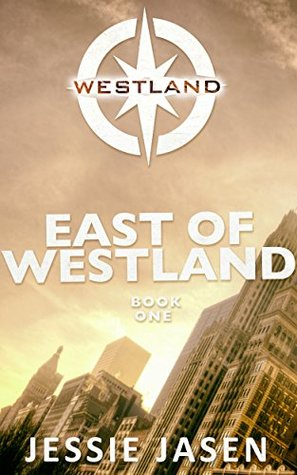 East of Westland (Westland, Book 1)
