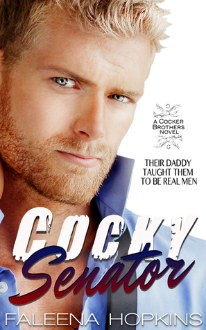 Cocky Senator (Cocker Brothers of Atlanta, #5)