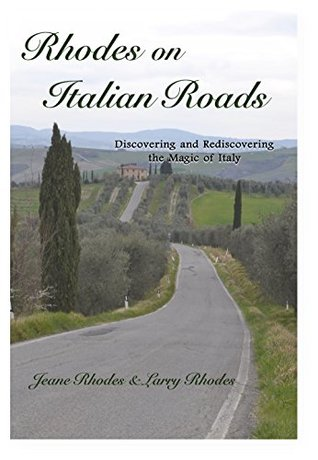 rhodes-on-italian-roads-discovering-and-rediscovering-the-magic-of-italy