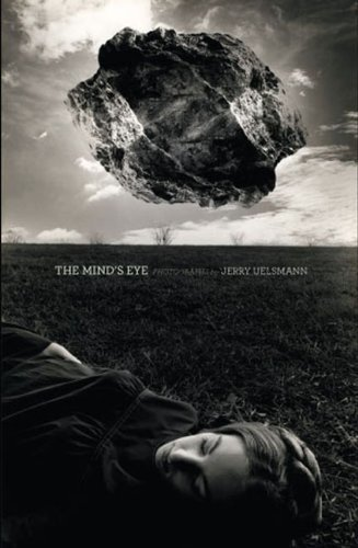 The Mind's Eye: Photographs by Jerry Uelsmann