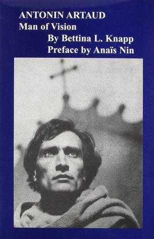 Antonin Artaud: Man of Vision
