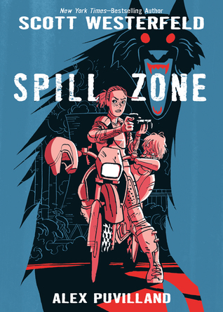 Spill Zone (Spill Zone, #1)