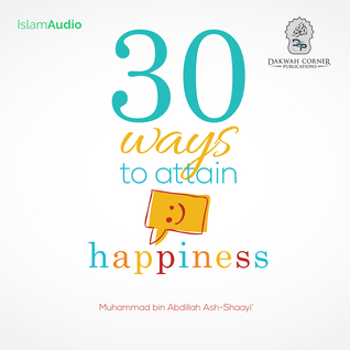 30 Ways To Attain Happiness Audiobook