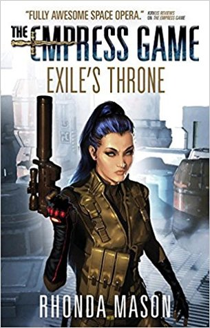 Exile's Throne (The Empress Game Trilogy #3)