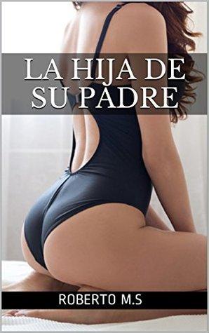 LA HIJA DE SU PADRE