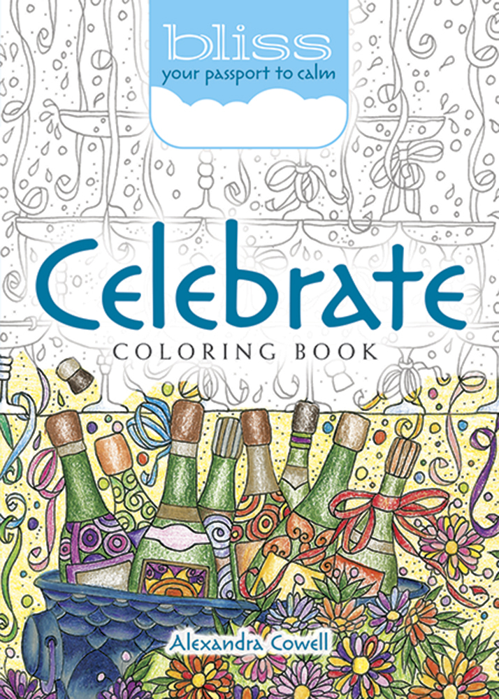 BLISS Celebrate Coloring Book: Your Passport to Calm