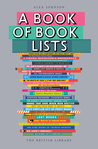 A Book of Book Lists: A Bibliophile's Compendium