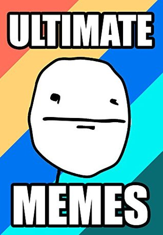 Memes: Ultimate Memes: Funny New Memes of 2017