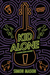 Kid Alone: A Garvie Smith Mystery