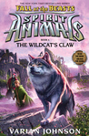 Download ebook The Wildcat's Claw (Spirit Animals: Fall of the Beasts #6) by Varian Johnson