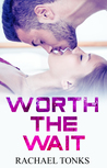 Worth the Wait - A Burn with me spin-off Novella.