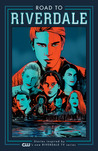 Road to Riverdale Vol. 1