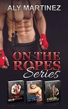 On The Ropes Series Box Set by Aly Martinez