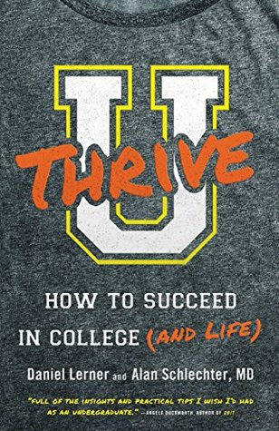 U Thrive: How to Succeed in College (and Life) EPUB