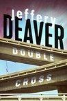 Double Cross by Jeffery Deaver