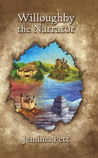 Willoughby the Narrator by Jemima Pett