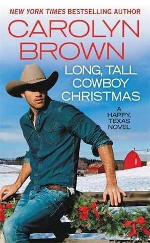 Long, Tall Cowboy Christmas (Happy, Texas #2)