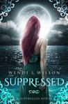 Suppressed (Suppressed, #1)