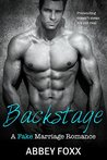 Backstage: A Fake Marriage Romance