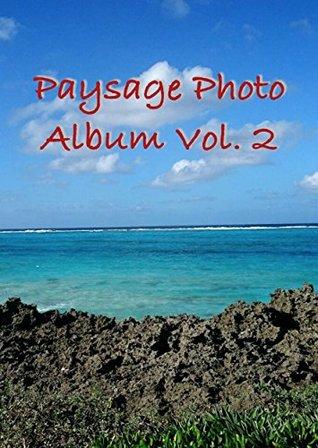 Paysage Photo Album Vol. 2