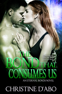 The Bond That Consumes Us by Christine d'Abo
