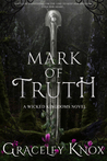 Mark of Truth (Wicked Kingdoms, #1)