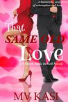 That Same Old Love (Match Made in Hell #1)